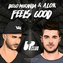 Feels Good/Alok
