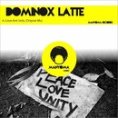 Love And Unity/Dominox Latte
