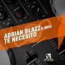 Te Necesito/Adrian Blazz
