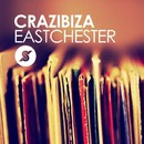 Eastchester/Crazibiza