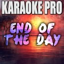 End of the Day (Originally Performed by One Direction) [Instrumental Version]/Karaoke Pro