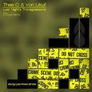 Last Night's Transgressions/Thee-O