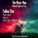 Fallen Star/The Mixer Man