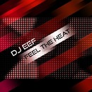 Feel The Heat/DJ EEF