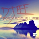 Deep For A Life/DJ EEF
