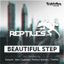 Beautiful Step/The Reptiles