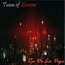 Town of Sorrow/Ru De La Vega