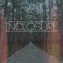 Inclosure/Inclosure