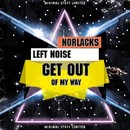 Get Out Of My Way/Norlacks
