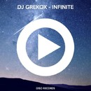 Infinite/DJ Grekox