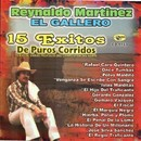 15 Exitos de Purros Corridos/Reynaldo Martinez