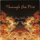 Through the Fire/Shay Dillon