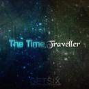 The Time Traveller/Getsix