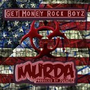 Murda/Get Money Rock Boyz