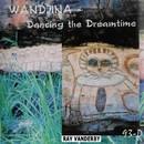 Wandjina Dancing The Dreamtime/Ray Vanderby