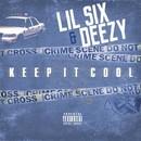 Keep It Cool/Lil Six