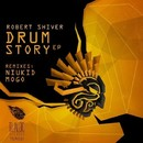 Drum Story EP/Robert Shiver