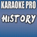 History (Originally Performed by One Direction) [Instrumental Version]/Karaoke Pro