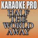 Half The World Away (Originally Performed by Aurora) [Instrumental Version]/Karaoke Pro