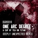 A Cup Of Tea On Titan/One Arc Degree