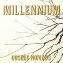 Millennium/Cosmic Nomads