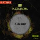 Plastic Dreams/2up
