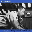 With My Friends Herb Ellis & Serge Ermoll/Ray Brown
