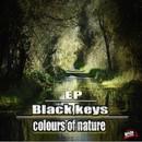 Colours of Nature EP/Black Keys