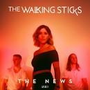 The News/The Walking Sticks