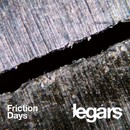 Friction Days/Legars