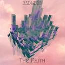 The Faith EP/Bad Nerd