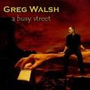 A Busy Street/Greg Walsh