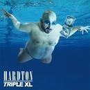 Triple XL/Hard Ton