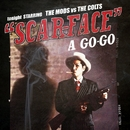 SCARFACE A GO GO/THE MODS & THE COLTS