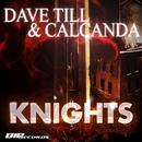 Knights/Dave Till & Calcanda