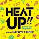 HEAT UP!!  Burnin' Hot Megamix/DJ FUMI★YEAH!