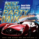 BEST DRIVE PARTY MIX/PARTY HITS PROJECT