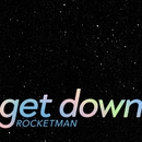 get down/ROCKETMAN