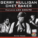 Swing House/Gerry Mulligan