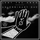Lent the Hand/An Ordinary Day