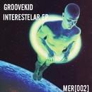 Interestelar EP/Groove Kid
