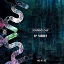 FUTURE EP/Sound Cloup