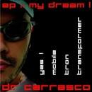My Dream/Dr. Carrasco