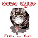 Fritz The Cat/Outre Lights
