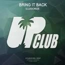 Bring It Back EP/Illusionize