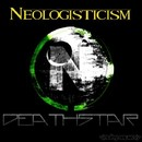 Death Star/Neologisticism