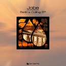 Berlin's Calling/Jobe
