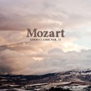 Mozart - Good Classic Vol. 15/Wolfgang Amadeus Mozart