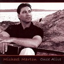 Once Alive/Michael Marton