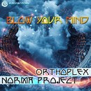 Blow Your Mind/Norma Project